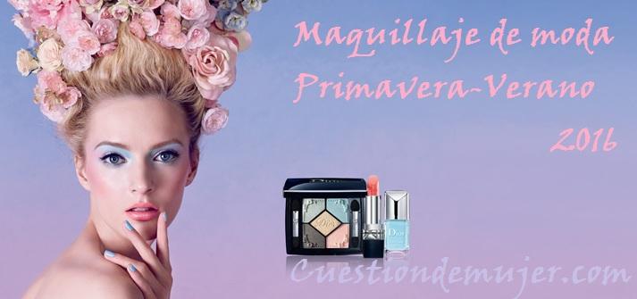 Maquillaje-de-moda-Primavera-verano-2016-temporada-primavera-verano-2016-tendencias-estilos-1